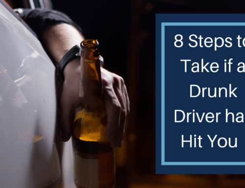 8 Steps to Take if a Drunk Driver has Hit You